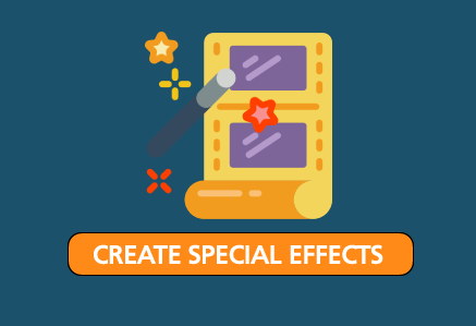 CREATE SPECIAL EFFECTS